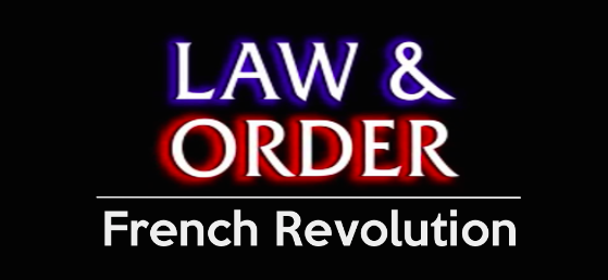 Law & Order French Revolution