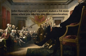 John Hancock's giant signature makes a bit more sense when you take his size into consideration.